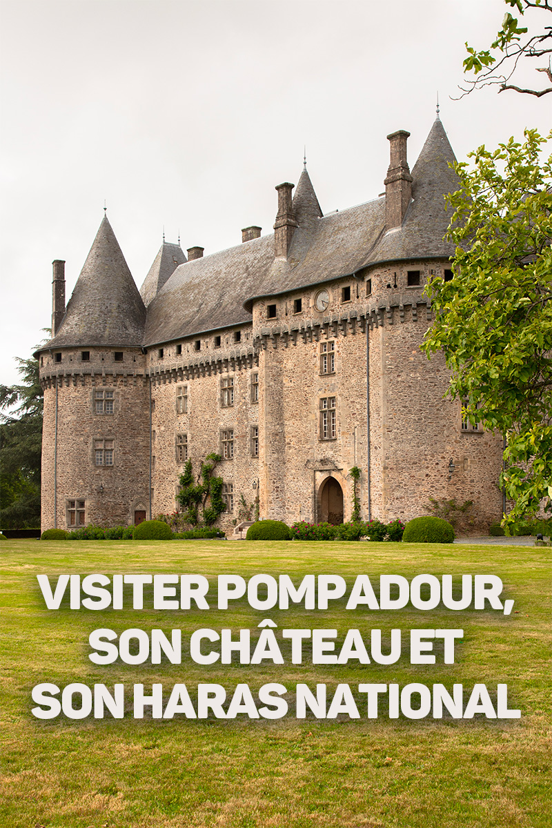 Visiter-Pompadour-Correze-France