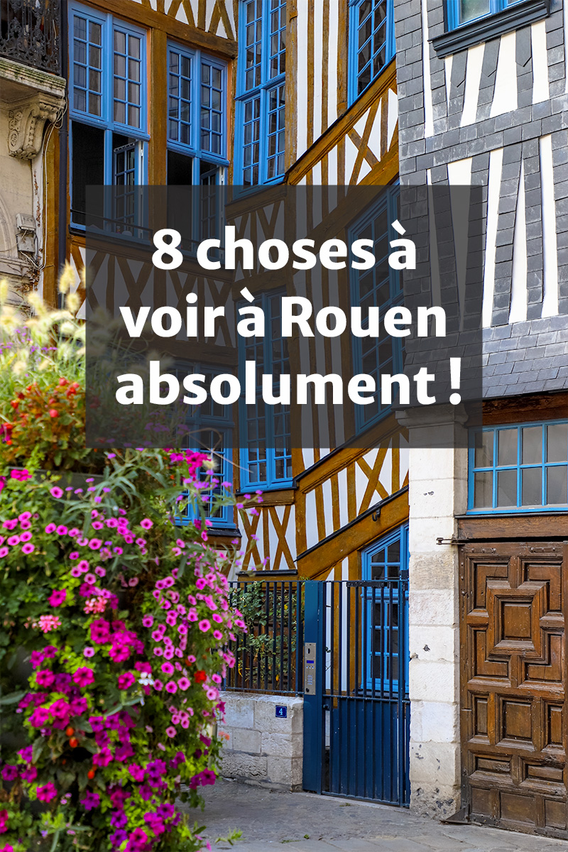 8-choses-a-voir-a-Rouen-absolument